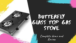 Butterfly glass top gas stove review