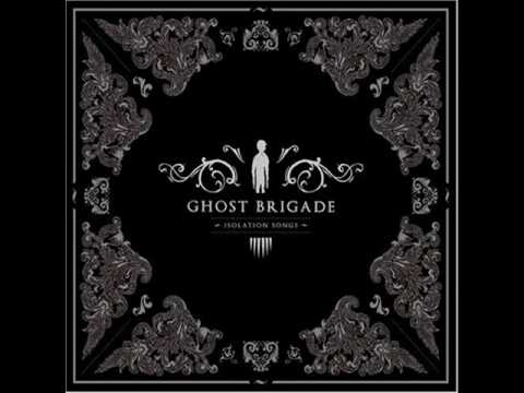 Ghost Brigade - birth