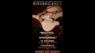 DISOBEDIENCE │ Movie Trailer │ Lionsgate Summit Entertainment │2018 │