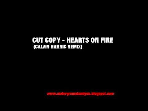 Cut Copy - Hearts on Fire (Calvin Harris Remix) [High Quality/HD]