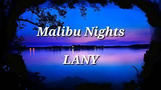 LANY -MALIBU NIGHTS (LYRICS)