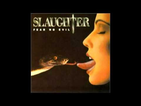 Slaughter - Live Like Theres No Tommorrow