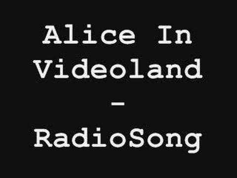 Alice in videoland - Radio song (FULL !)