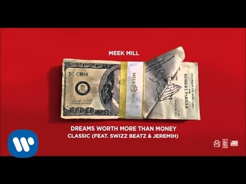 Meek Mill - Classic Feat. Swizz Beatz & Jeremih (Official Audio)