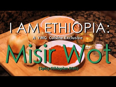 How To Cook Ethiopian Food - Best Ethiopian Recipes - Misir Wot - I AM ETHIOPIA