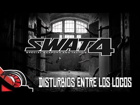 DISTURBIOS ENTRE LOS LOCOS |  SWAT 4 - C/ None y Cotrof - Old School Gaming