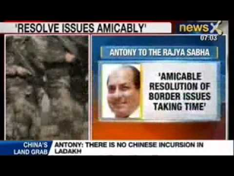 News X : A K Antony believes in resolving LOC issues amicably with Pakistan and China