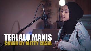 Download Lagu Terlalu Manis - Slank Cover by Mitty Zasia Gratis STAFABAND