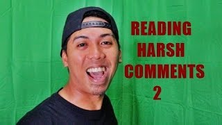 READING HARSH COMMENTS 2
