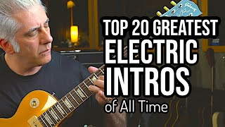 TOP 20 ELECTRIC GUITAR INTROS OF ALL TIME
