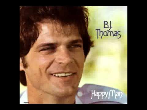 B J Thomas - Happy Man