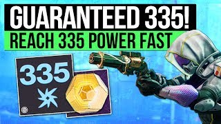 Destiny 2 | 335 POWER DROP GUARANTEED! - How to Get 335 Power Level Drops & Easy Max Power Level!