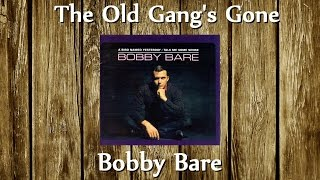 Watch Bobby Bare Old Gangs Gone video