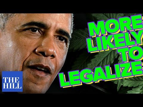 Obama: More likely to legalize marijuana