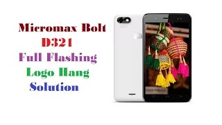 Micromax Bolt D321 Full Flash | Logo Hang Solution | unfortunately stop Solution | Easy Way