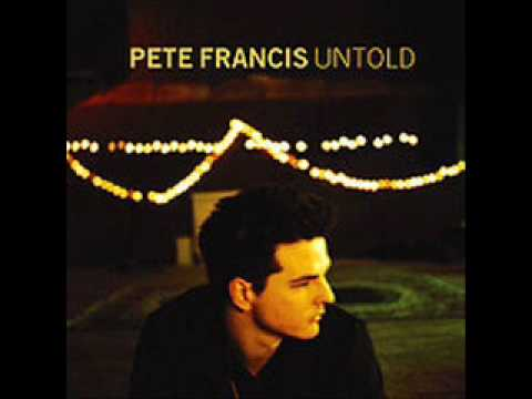 Pete Francis - Untold