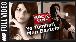 download lagu Ye Tumhari Meri Baatein Full Song  Rock On gratis