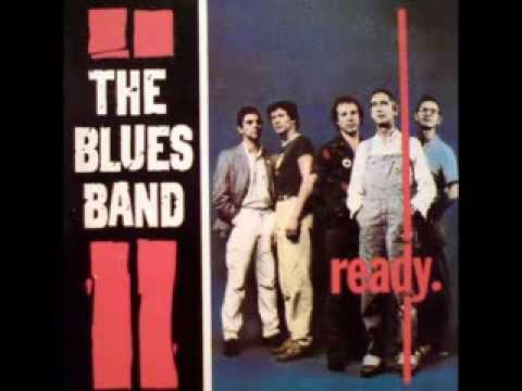 The Blues Band - Cant Hold On