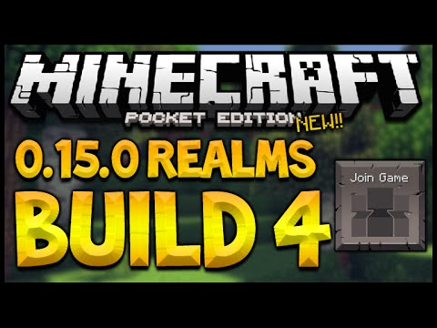 MCPE 0.15.0 REALM'S BUILD 4 - Minecraft Pocket Edition Realms BETA Build 4 Changes & UPDATES!