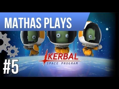 LETS PLAY KERBAL SPACE PROGRAM   EPISODE 5