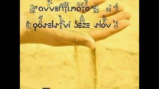 Avventurato - Poselství beze slov [2012] NÁSLECHY: zdarma ke stažení!