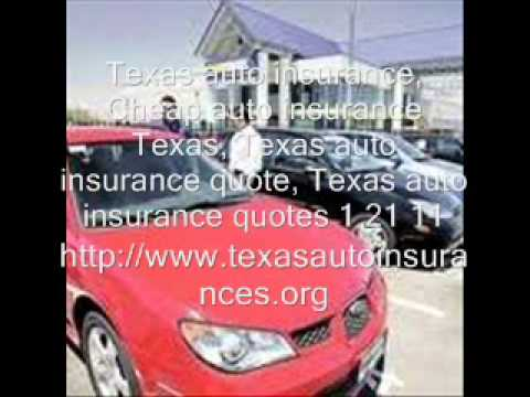 Texas auto insurance, Cheap auto insurance Texas, Texas 1 21 11.wmv