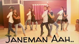 Janeman Aah..Dance By Step-Up Dance Academy Dhar