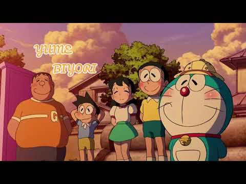 Yume Biyori - (Doraemon: Nobita in the Wan-Nyan Spacetime Odyssey) thumbnail