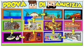 OGNI STANZA È UNA PROVA DI AMICIZIA! - Minecraft ITA
