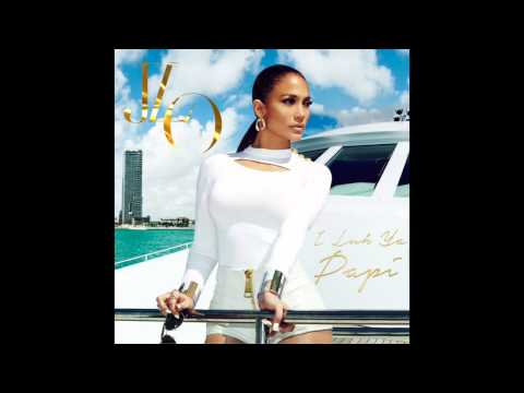 Jennifer Lopez -- I Luh Ya Papi (feat. French Montana) [official Audio] video