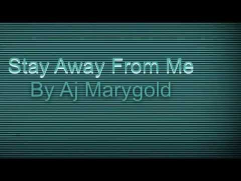 Stay Away From Me Lyrics