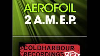 Aerofoil - 2 A.M. Original Mix