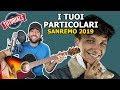 Tutorial Chitarra I TUOI PARTICOLARI - ULTIMO 🎸 Sanremo 2019