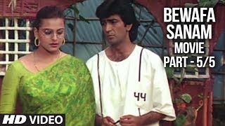 Bewafa Sanam Movie Part - 5/5 | Krishan Kumar, Shilpa Shirodkar