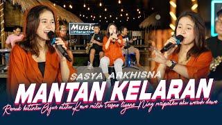 Download lagu Sasya Arkhisna - Mantan Kelaran ( Music Live)