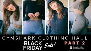 GYMSHARK BLACK FRIDAY SALE | Try On Haul & My FAVORITES PART TWO