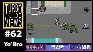 """""""Yo' Bro"""" - Turbo Views #62 (TurboGrafx-16 / Duo game REVIEW!)"""