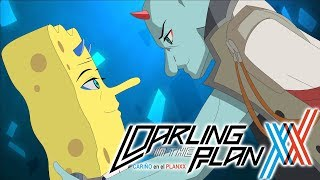 The SpongeBob SquarePants Anime OPENING - Darling in the Planxx