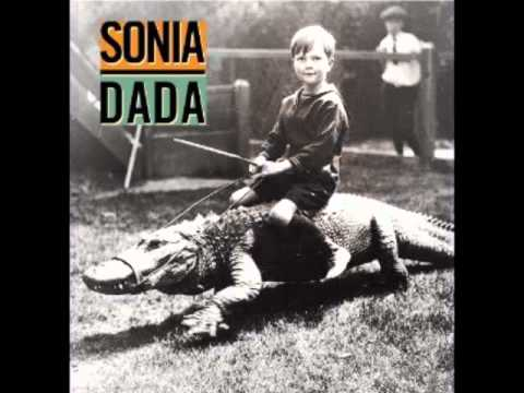 Sonia Dada - You Dont Treat Me No Good No More