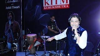Ankit Tiwari Performing Live at KITM Kurukshetra, singing Sun Raha Hai Na Tu