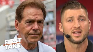Tim Tebow: Nick Saban's dominance with Alabama isn't over, they lost to 2 great teams! | First Take