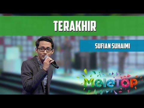 download lagu MeleTOP: Persembahan LIVE Sufian Suhaimi gratis