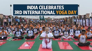 India celebrates 3rd International Yoga Day