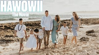 """HAWOWII"" THE MOVIE 