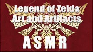 ASMR - Legend of Zelda - Art & Artifacts Part 1