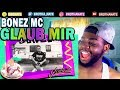 BONEZ MC GLAUB MIR REACTION mp3