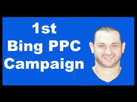 How to setup your first Bing Ads PPC Campaign (Affiliate Marketing Tips)