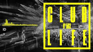 Club Life by Tiësto Episode 562 First Hour (Podcast)