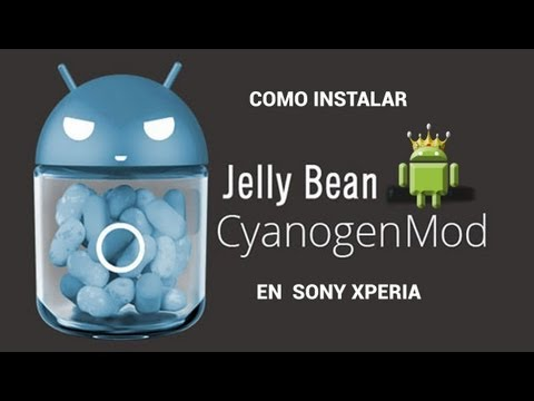 Instalar android Jelly Bean 4.1 en Sony Xperia modelos 2011 - Cyanogenmod 10