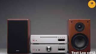 Nhạc test loa cd12 || Nhạc chất lượng cao || Lossless 24b